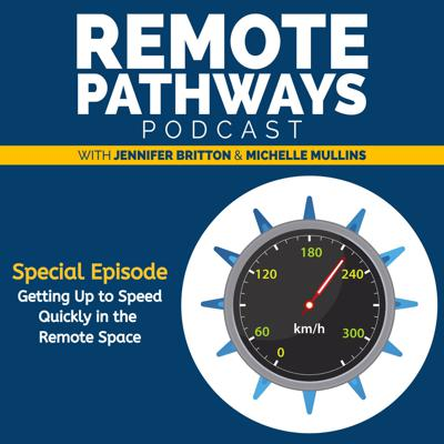 Cover art for EP011: Getting Up to Speed Quickly in the Remote Space
