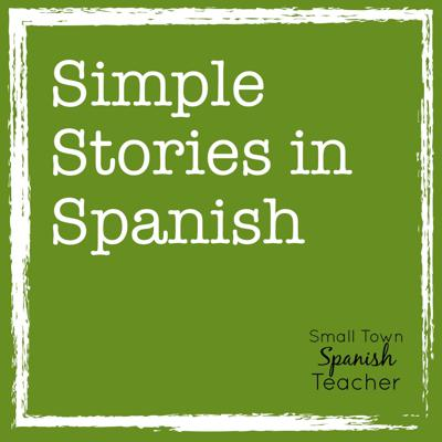 Simple Stories in Spanish is a weekly production of the Small Town Spanish Teacher. Listen along as she tells easy to understand stories to help you learn or practice the Spanish language. Wherever you are in your language journey, Simple Stories will help propel you forward. You can find transcripts of the stories at smalltownspanishteacher.com.
