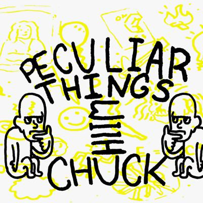 Peculiar Things with Chuck (DCUY)