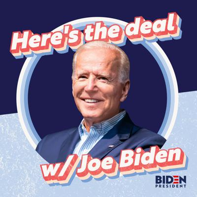 "On ""Here's the Deal,"" former Vice President Joe Biden provides a voice of clarity during uncertain times. Each episode will feature in-depth conversations about pressing issues with some of the nation's top experts — paired with the heart, compassion, and wisdom only Joe can deliver."