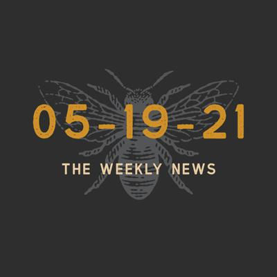 Cover art for Episode 37 - The Weekly News 05-19-2021