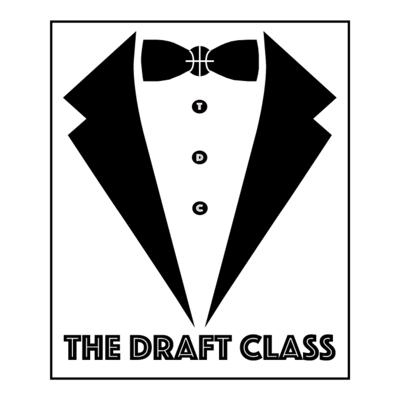 The Draft Class Podcast