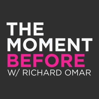 The Moment Before with Richard Omar