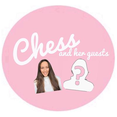 Chess and her guests