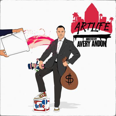 ArtLife with Avery Andon Podcast