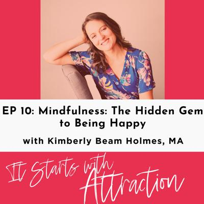 Cover art for Mindfulness: The Hidden Gem to Being Happy