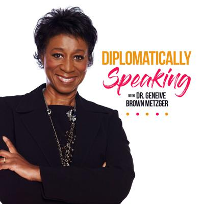 Diplomatically Speaking - The Podcast