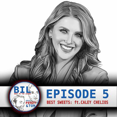 Cover art for Episode 5: Best Sweets In The League (feat. Caley Chelios)