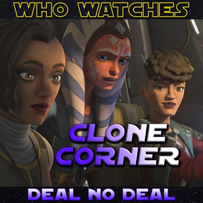Cover art for Clone Corner - Star Wars: The Clone Wars S7E6: Deal no Deal