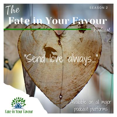 The Fate in Your Favour Podcast