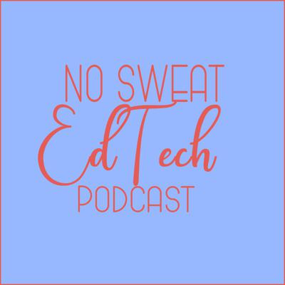 No Sweat EdTech