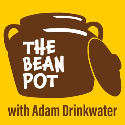 The Bean Pot, a Podcast by Adam Drinkwater, a transplanted Pennsylvanian who made his home in the very deep American Southeast. An Ambassador, of sorts, for cultural understanding. His existential journey of self-reflection, and personal growth has led him to go further and dig deeper through the art of conversation.