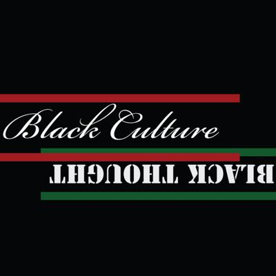 Black Culture Black Thought
