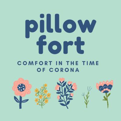 Pillow Fort: Comfort in the Time of Corona