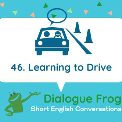 Cover art for 046 Learning to Drive – Short English Conversation