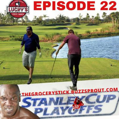 Cover art for Episode 22  - TWIS -  Golf Rants/Tyson's Return/NHL Playoffs Structure
