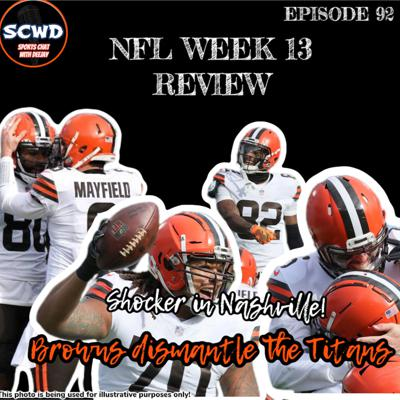 Cover art for NFL Week 13 Review: Shocker in Nashville! Browns take down the Titans