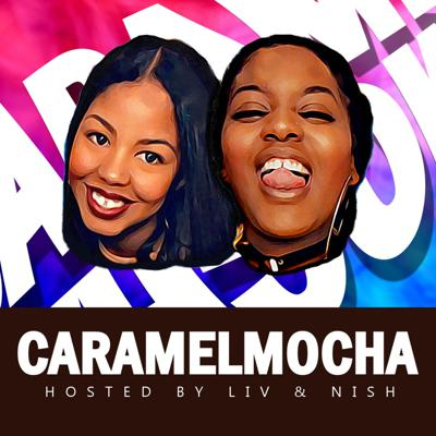 We're Nish and Liv and together we make up CaramelMocha the Podcast! We're both AGGIE bred, intelligent, and beautiful. Although we are complete opposites, somehow it works to create a BOMB ASS FRIENDSHIP. Join us as we explore life. Life as young black women, life as mental health professionals, and life as friends. Grab your favorite drink and sit back as we discuss current events, fashion, relationships, dating, family, health, and of course mental health. With stories, quests, experiences, education, polls, and Q&A's we'll come together and try to figure this life ishhh out! If you decide to join us on this crazy ass journey we will need your help figuring this ishh out too so feel free to contact us with suggestions, questions, topic requests, or hell if you would like to be a guest!