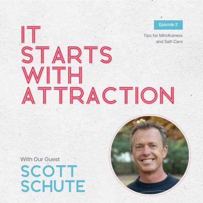 It Starts With Attraction
