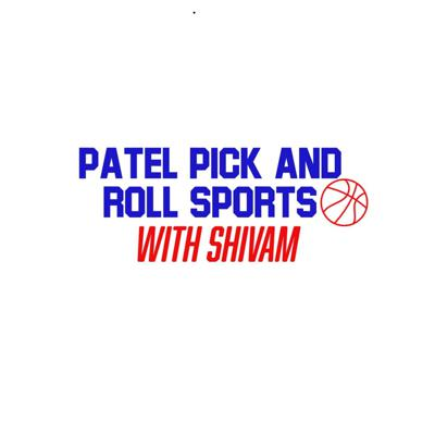 Patel Pick and Roll Sports With Shivam