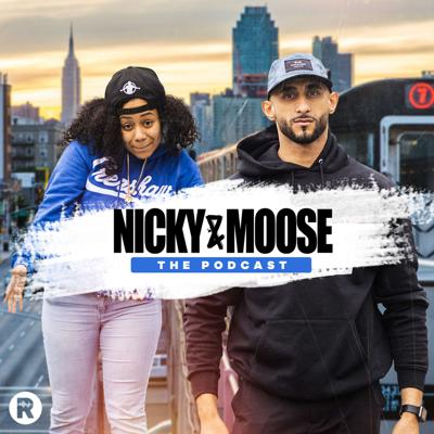 Nicky And Moose The Podcast