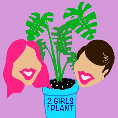 2 Girls 1 Plant is a podcast created for sharing the love of plants!  We share funny stories, give care tips, and help encourage this community of plant nerds to continue and support each other with raising our plant babies.