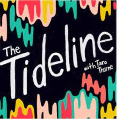 The Tideline is an arts and culture podcast hosted by Tara Thorne, headquartered in Halifax, showcasing in-depth interviews with the city's artists, entertainers, and people about town.