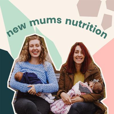 New Mums Nutrition