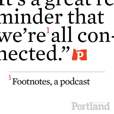 Footnotes by Portland Monthly