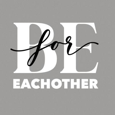 Be For Each-Other
