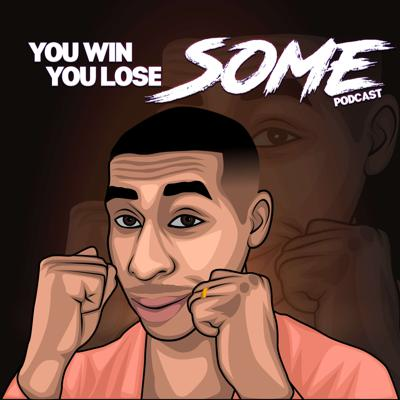 Win Some Lose Some