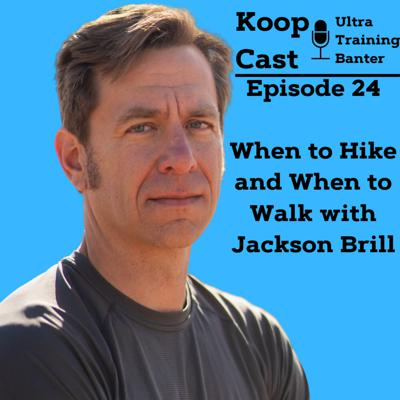 Cover art for When to Hike and When to Run with Jackson Brill⎮KoopCast Episode 24