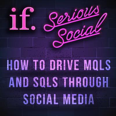 Cover art for How to drive MQLs and SQLs through social media