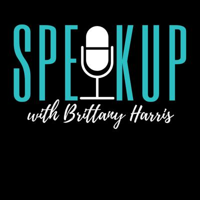 Speak Up With Brittany