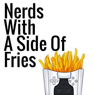 Nerds with a Side of Fries
