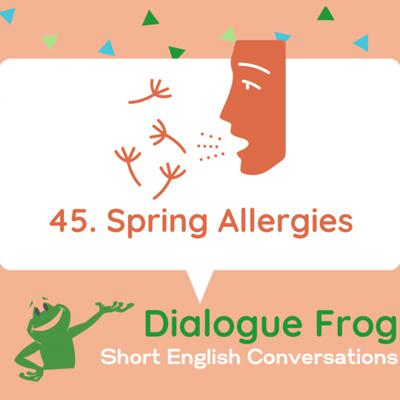 Cover art for 045 Spring Allergies – Free Dialogue
