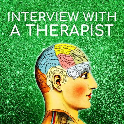 Interview with a Therapist