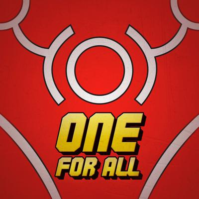 One For All - A My Hero Academia Podcast