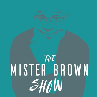 The Mister Brown Show