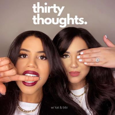 Thirty Thoughts