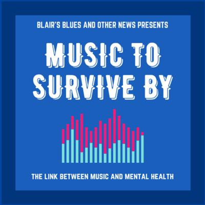 Music to Survive By
