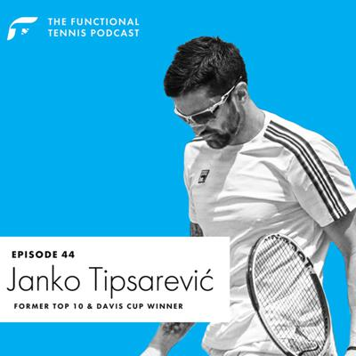 Cover art for #44 Janko Tipsarevic - Former Top 10 & Davis Cup Winner