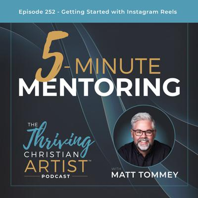 Cover art for 252 - 5-Minute Mentoring: Getting Started with Instagram Reels