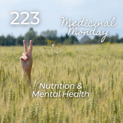 Cover art for #223 | MM - Nutrition & Mental Health