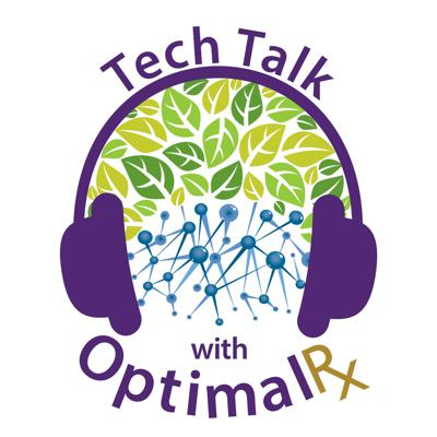 Tech Talk with OptimalRx