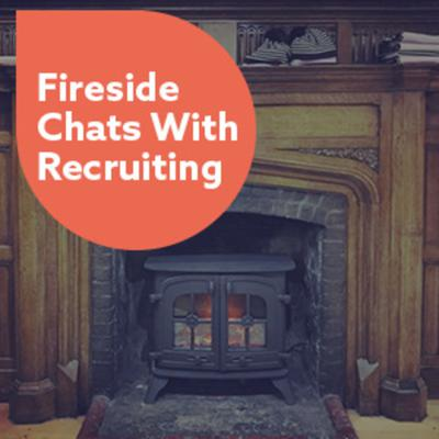 Fireside Chats with Recruitment