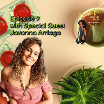 Cover art for SexualiTea with special guest Javonna Arriaga