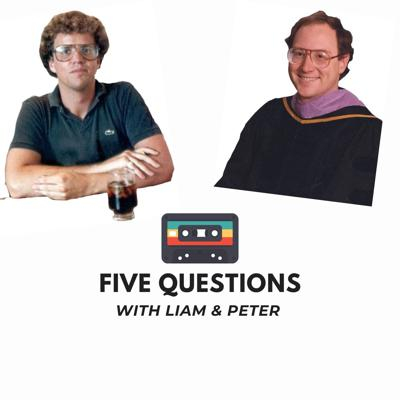 Five Questions with Liam & Peter