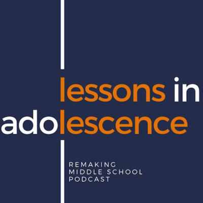 Lessons in Adolescence