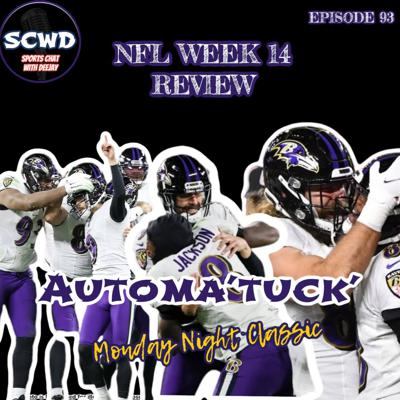 Cover art for NFL Week 14 Review: Automa'TUCK' Ravens stun Browns in Monday Night Classic
